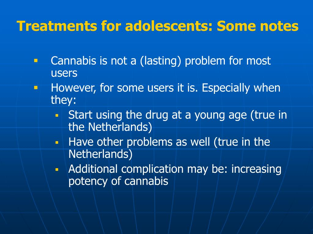 Treatments for adolescents: Some notes
