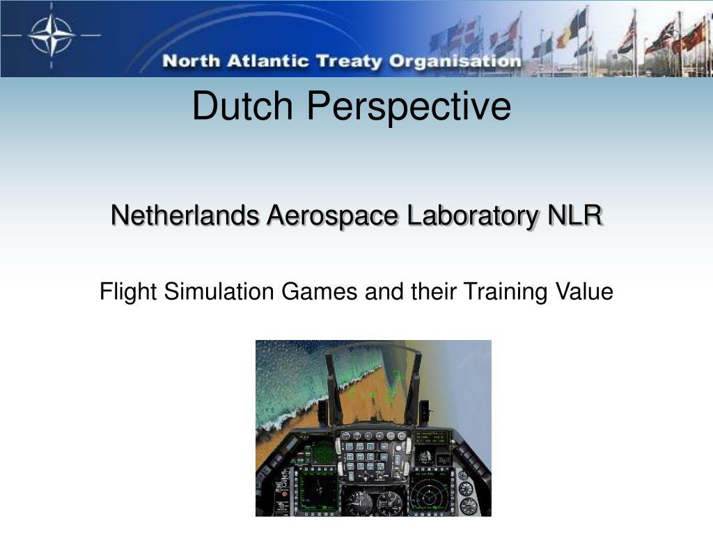 Dutch Perspective