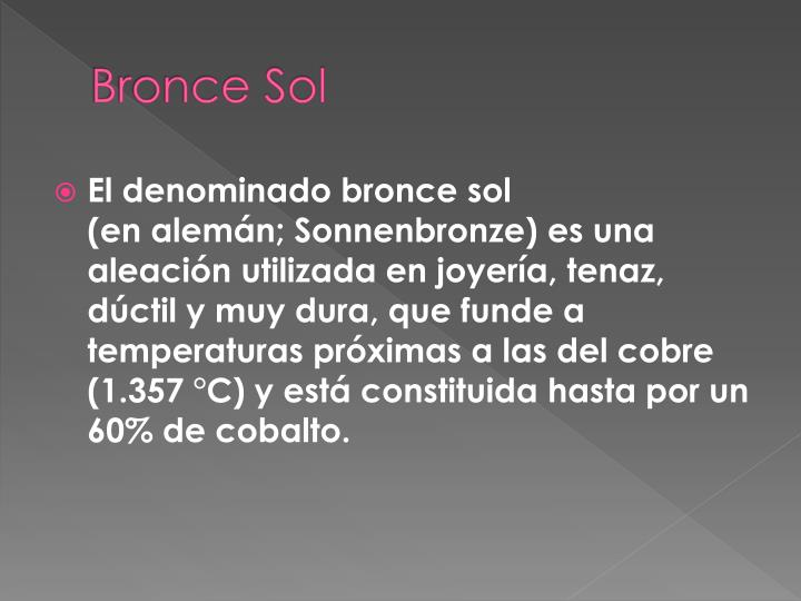 Bronce Sol