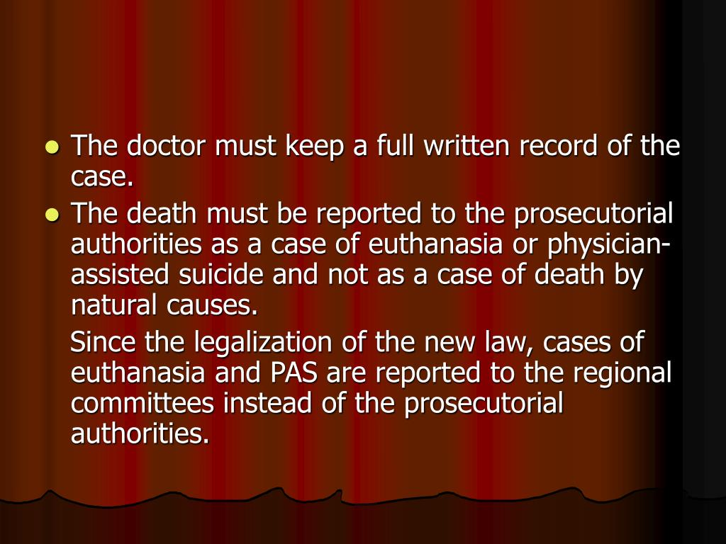 The doctor must keep a full written record of the case.