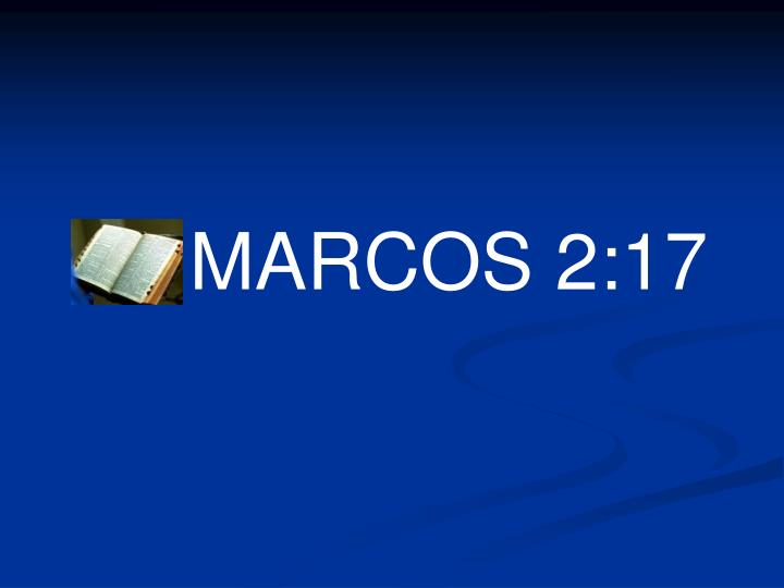 MARCOS 2:17