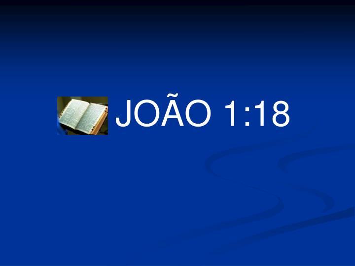 JOÃO 1:18