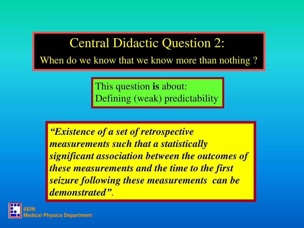 Central Didactic Question 2: