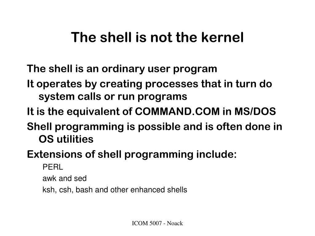 The shell is not the kernel