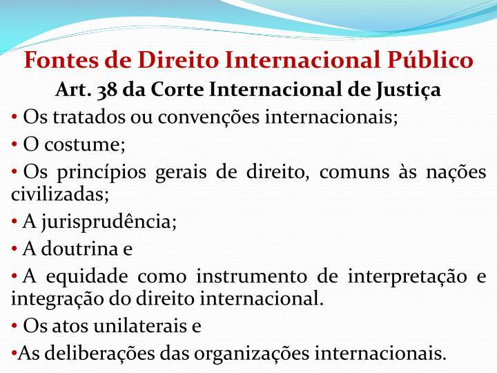 Fontes de Direito Internacional Pblico