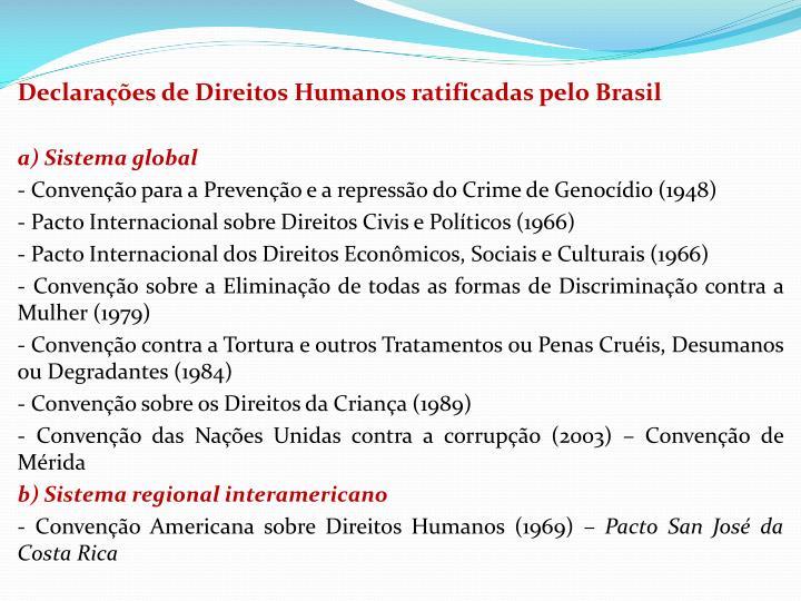 Declaraes de Direitos Humanos ratificadas pelo Brasil