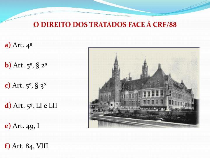 O DIREITO DOS TRATADOS FACE  CRF/88