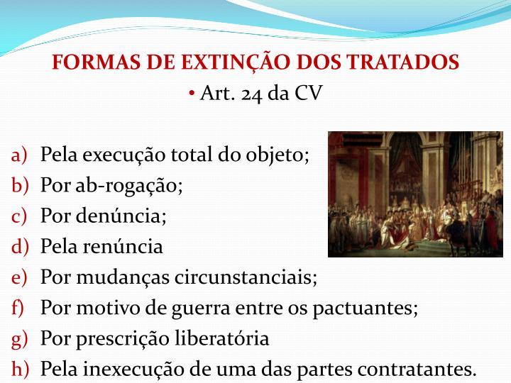 FORMAS DE EXTINO DOS TRATADOS