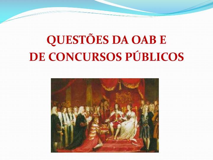 QUESTES DA OAB E
