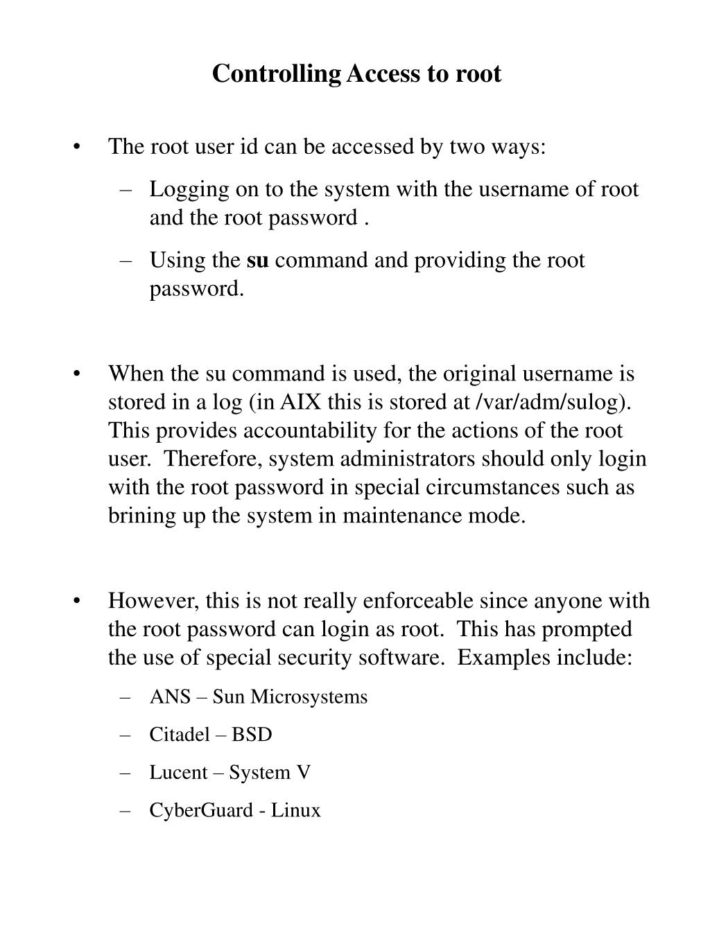 Controlling Access to root
