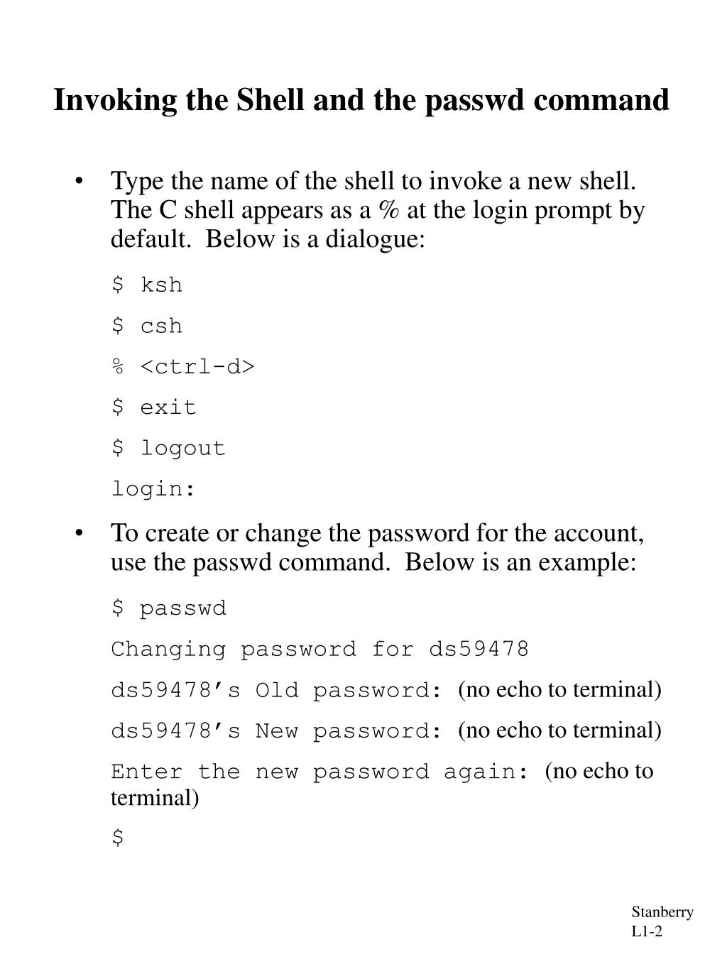 Invoking the Shell and the passwd command