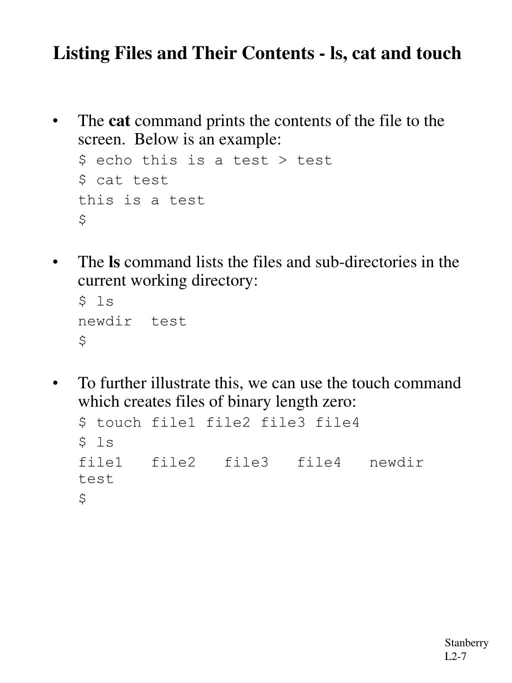 Listing Files and Their Contents - ls, cat and touch
