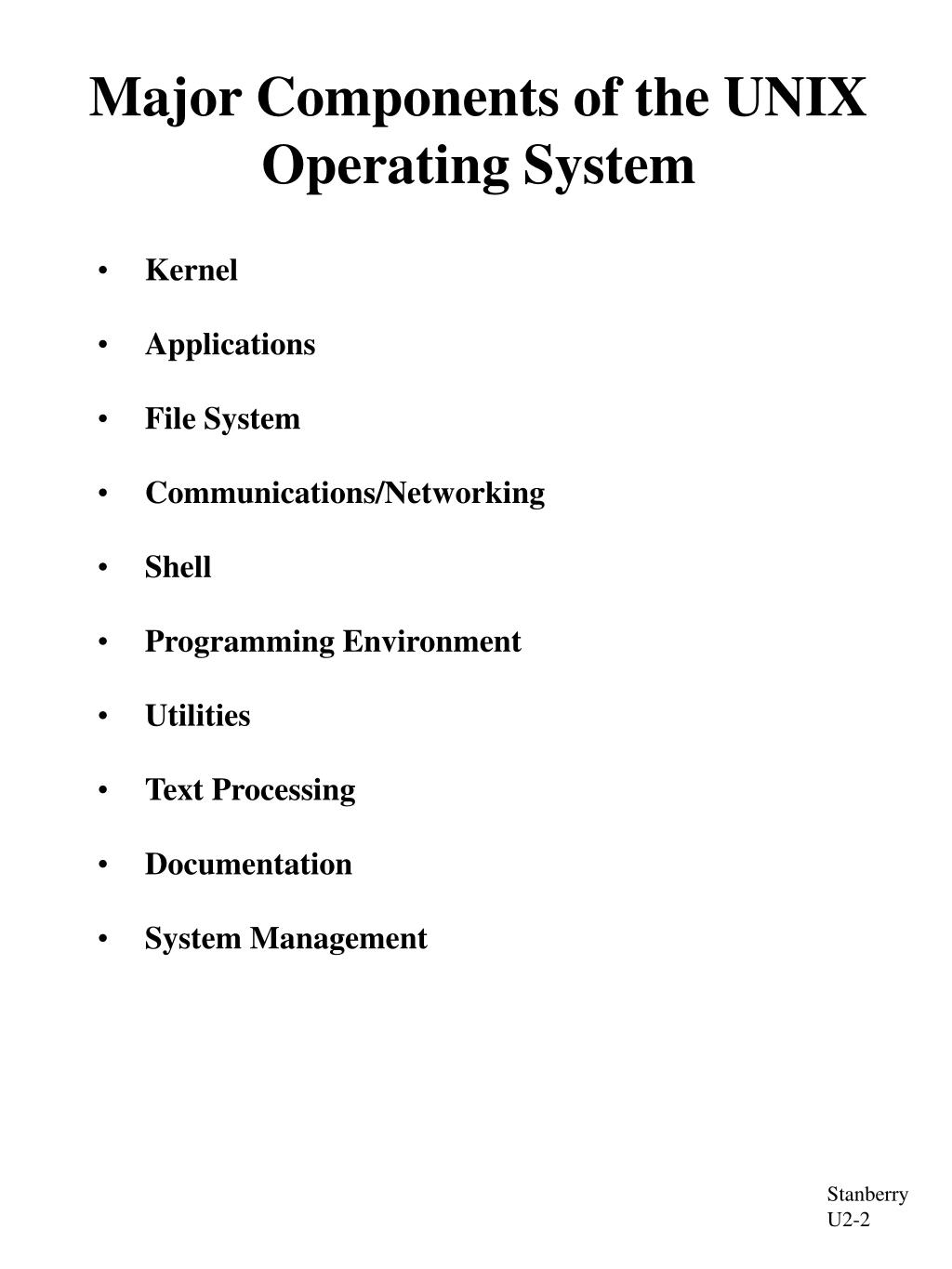 Major Components of the UNIX Operating System