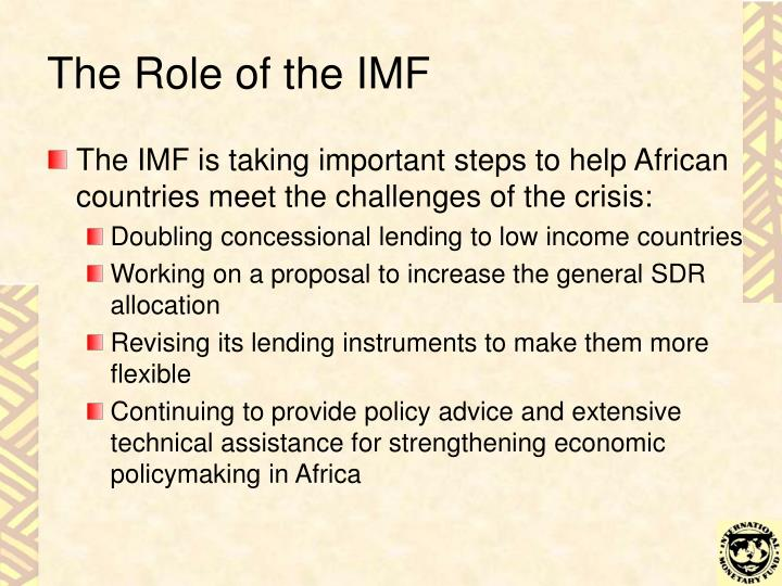 The Role of the IMF