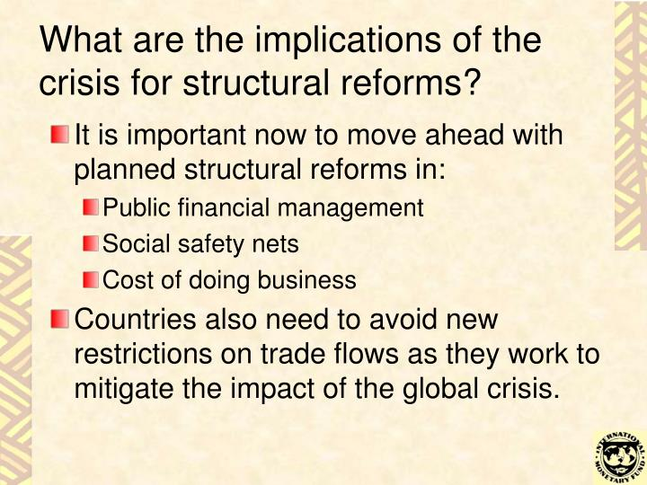 What are the implications of the crisis for structural reforms?