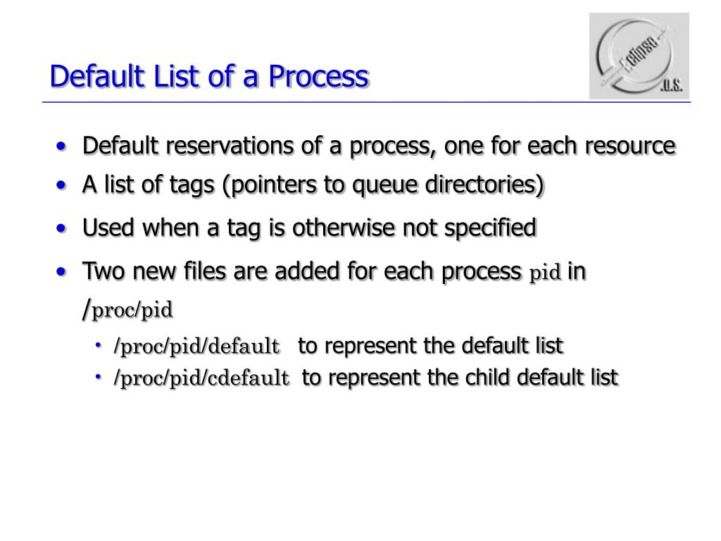 Default List of a Process
