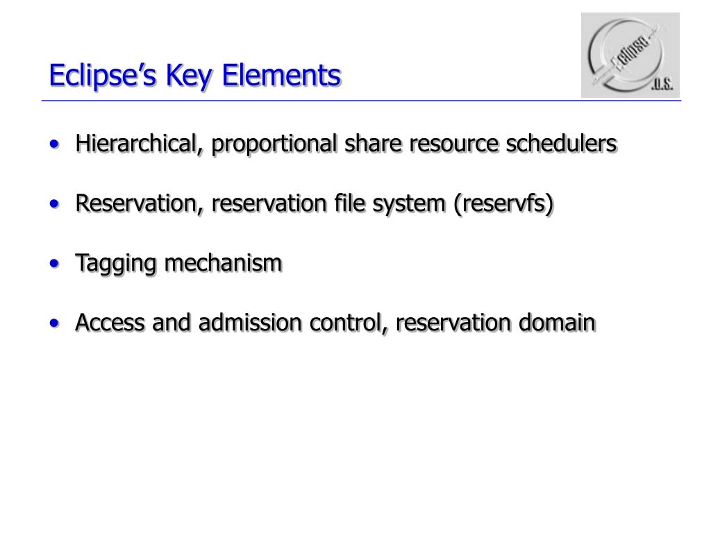 Eclipse's Key Elements