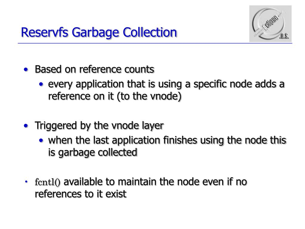Reservfs Garbage Collection