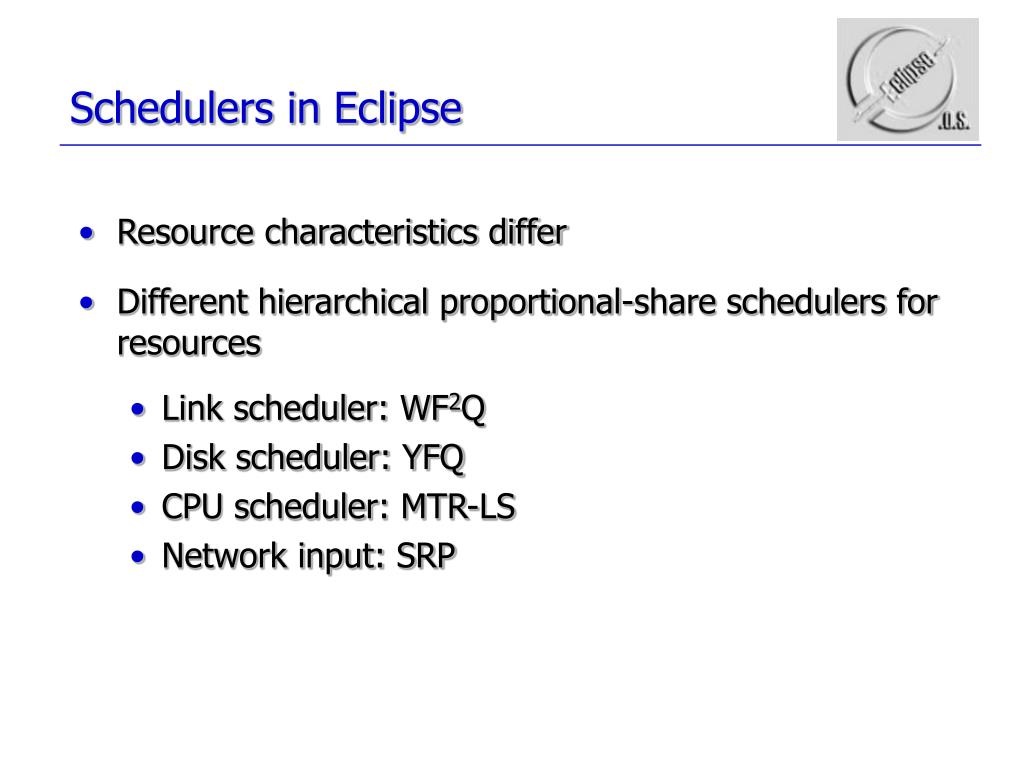 Schedulers in Eclipse
