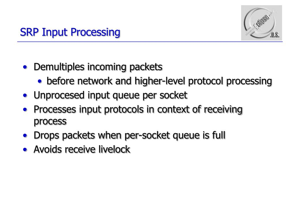 SRP Input Processing