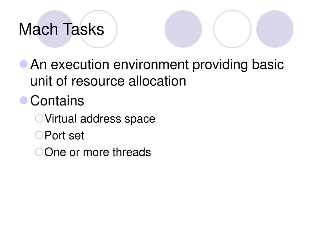 Mach Tasks