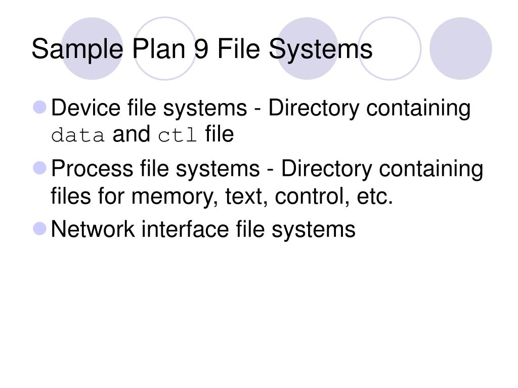 Sample Plan 9 File Systems