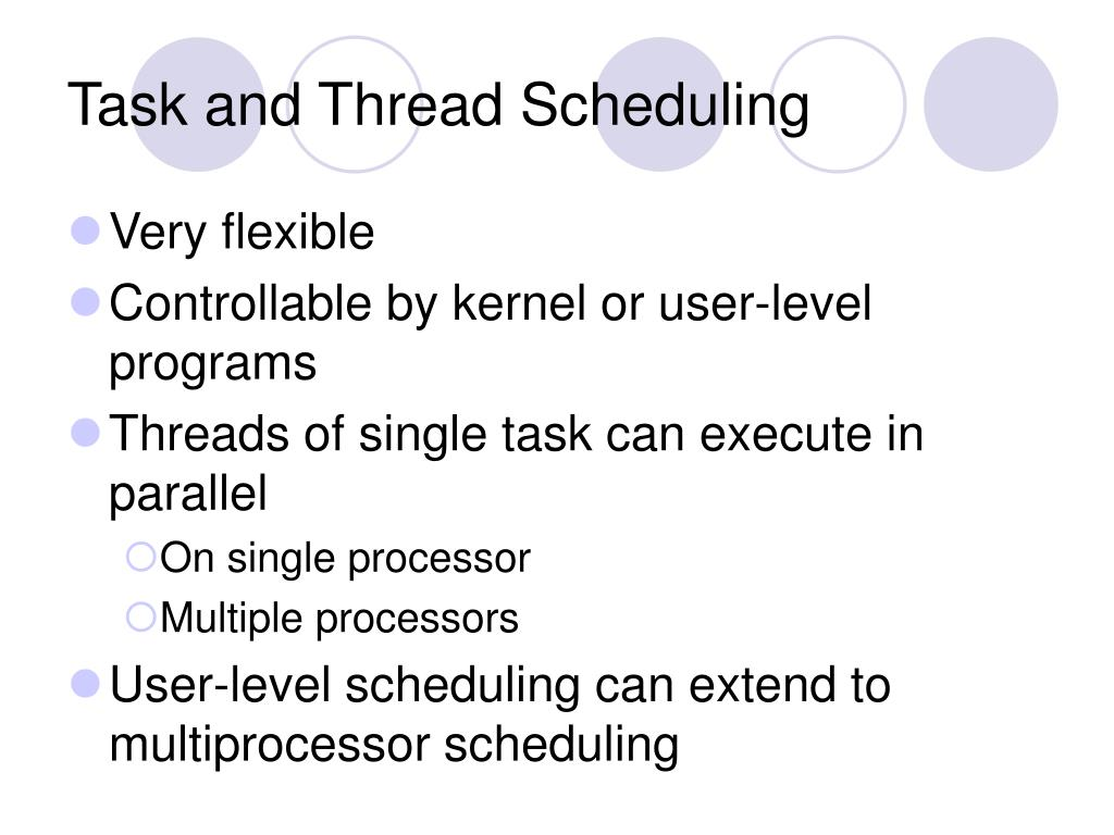 Task and Thread Scheduling