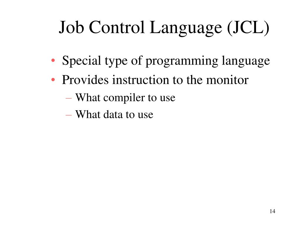 Job Control Language (JCL)