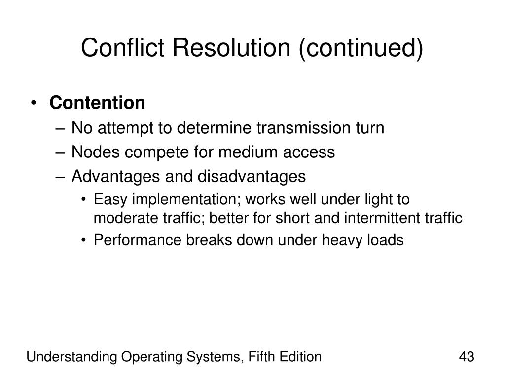 Conflict Resolution (continued)