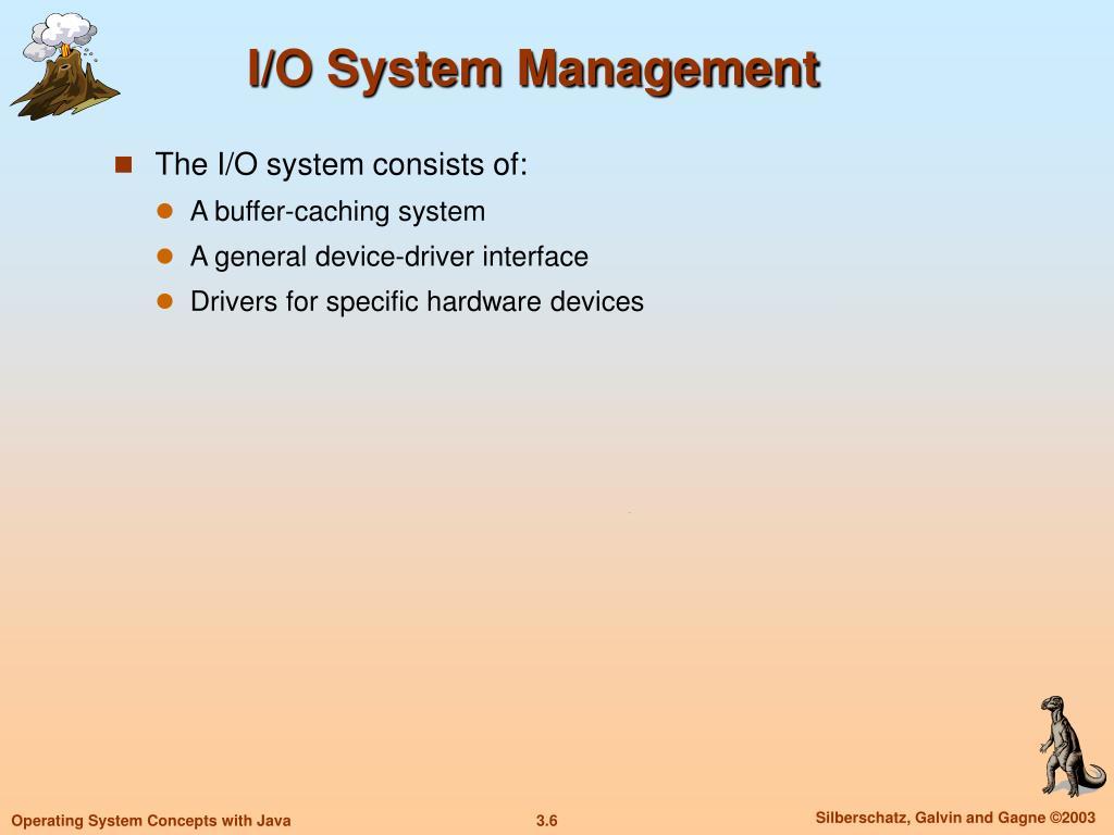 I/O System Management