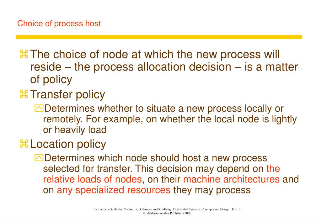Choice of process host