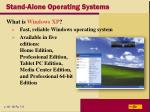 stand alone operating systems