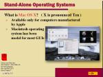 stand alone operating systems29