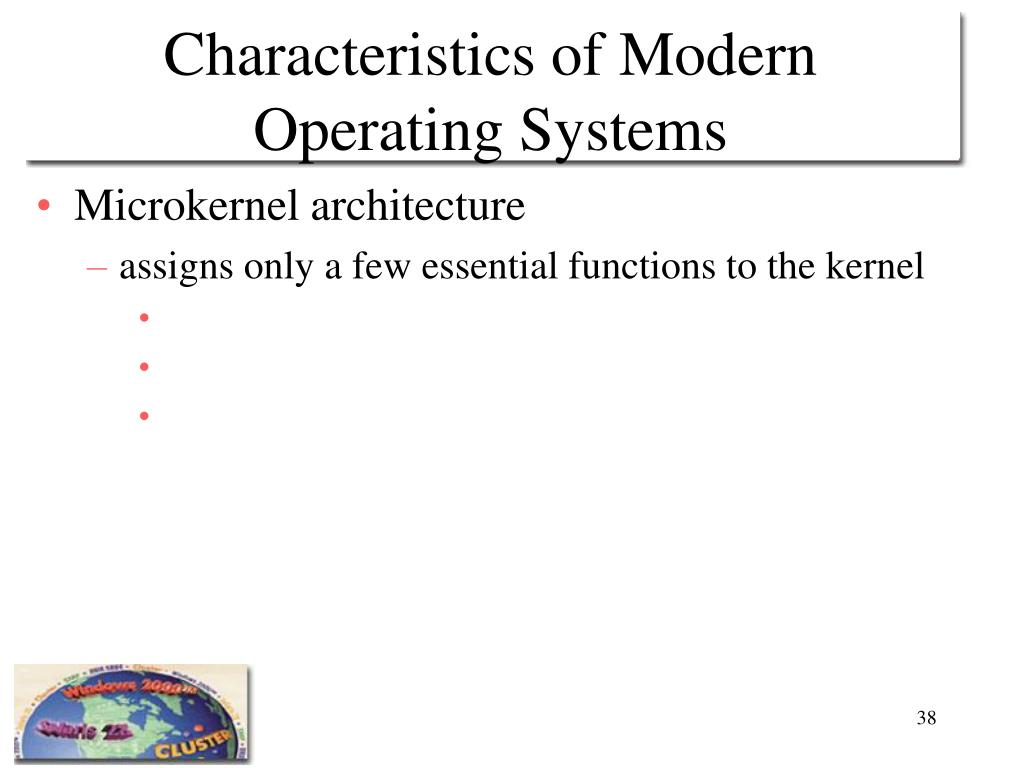 Characteristics of Modern Operating Systems