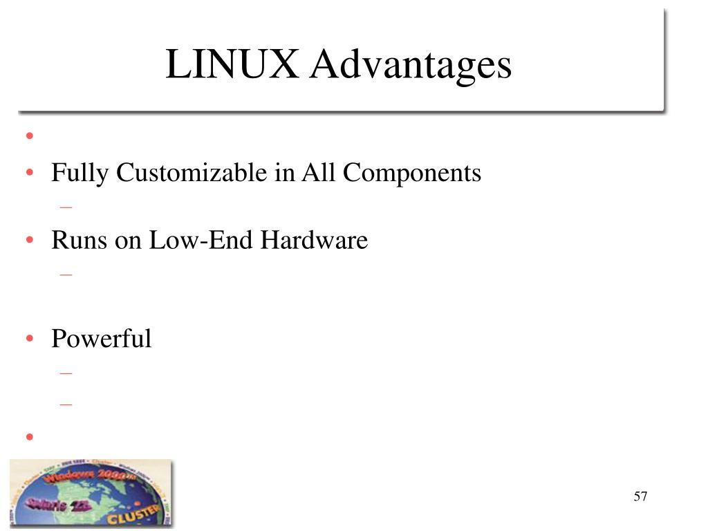 LINUX Advantages