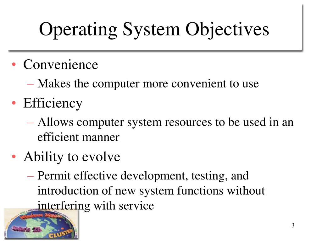 Operating System Objectives