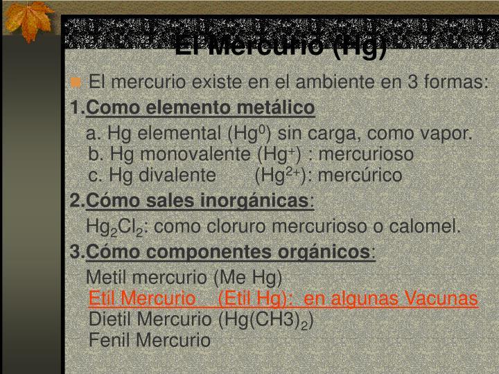 El Mercurio (Hg)