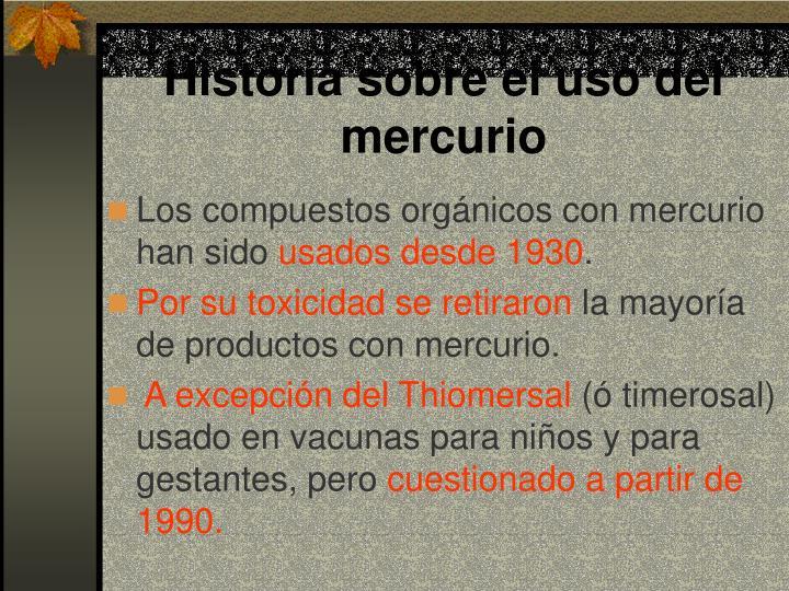 Historia sobre el uso del mercurio