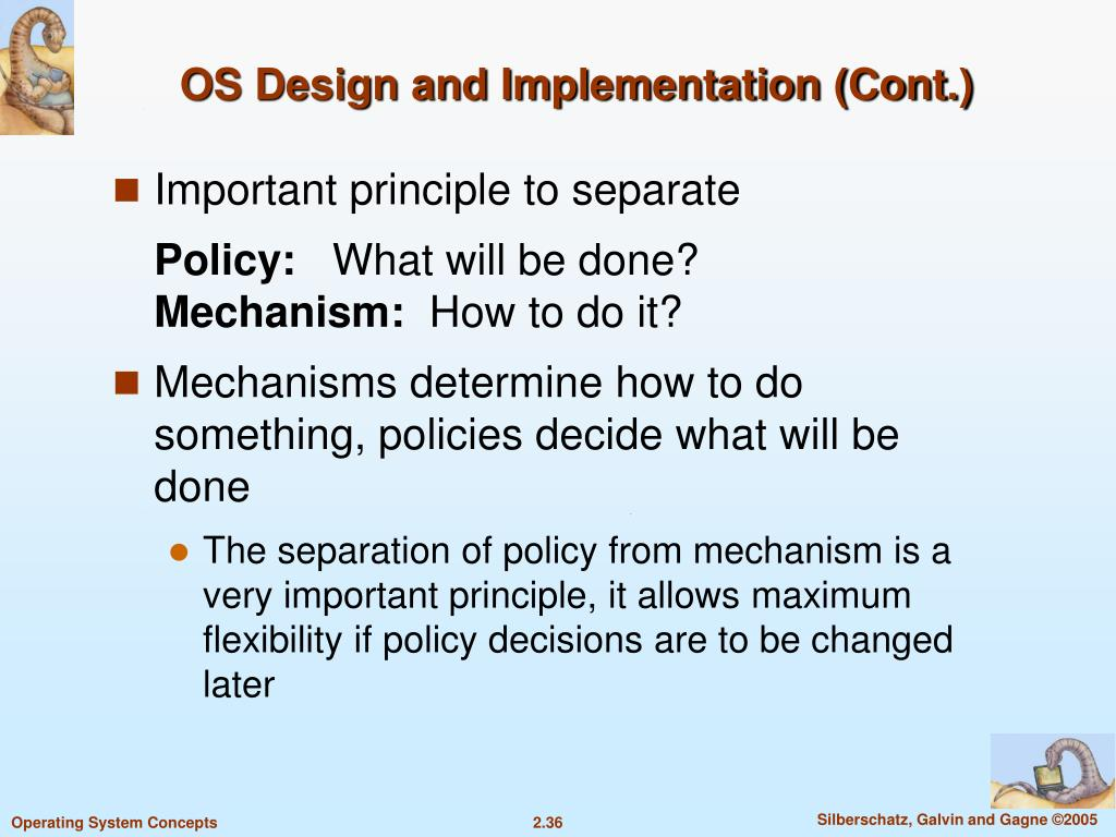 OS Design and Implementation (Cont.)