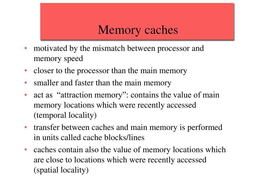 Memory caches