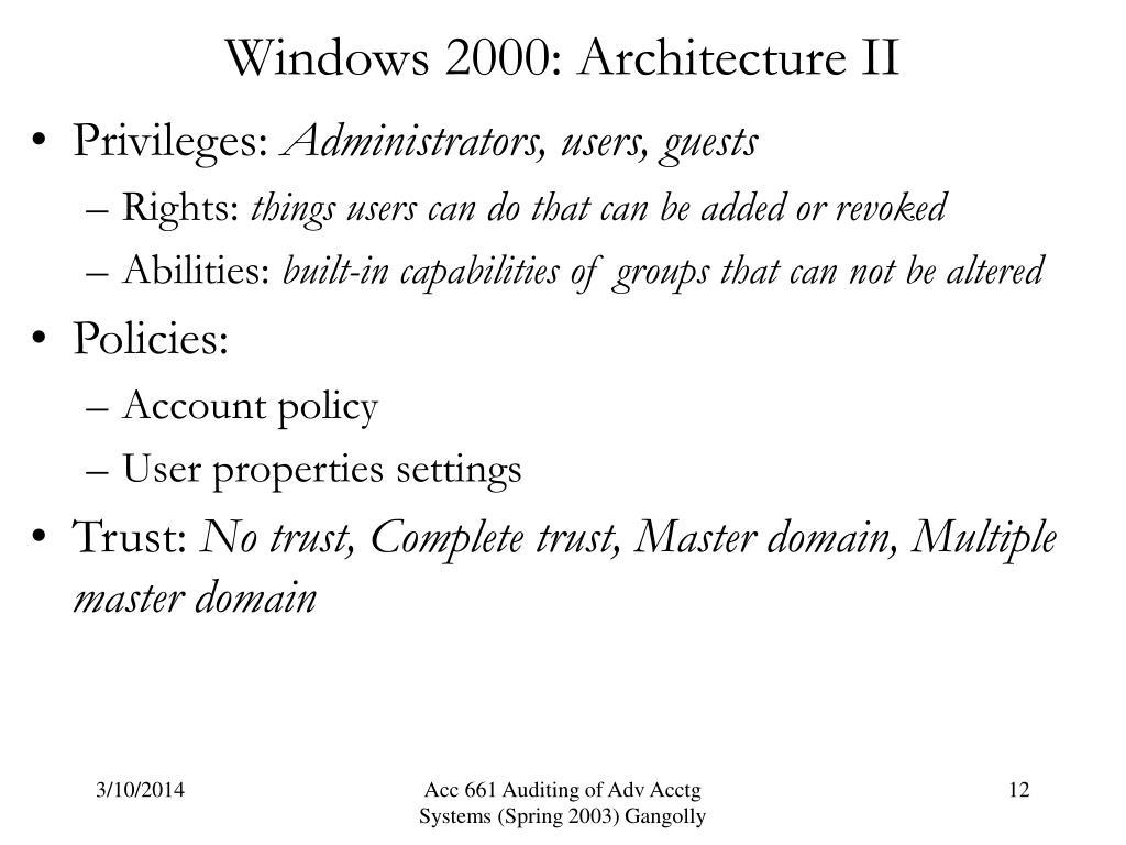 Windows 2000: Architecture II