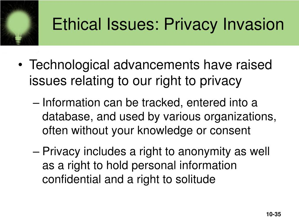 Ethical Issues: Privacy Invasion