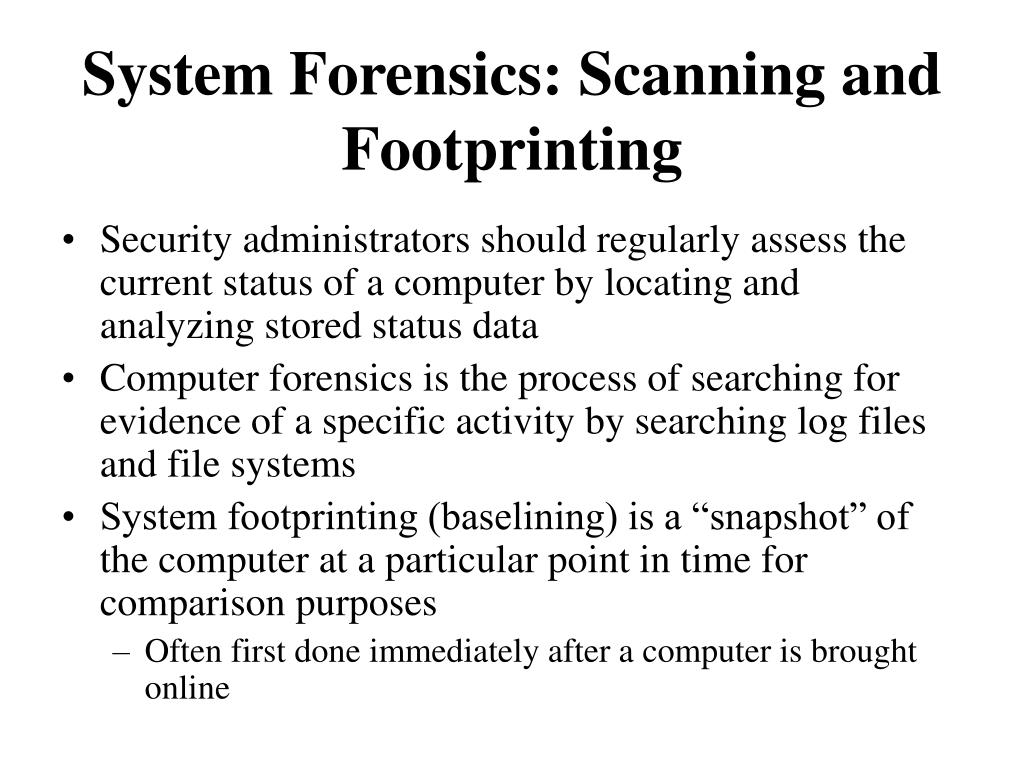 System Forensics: Scanning and Footprinting