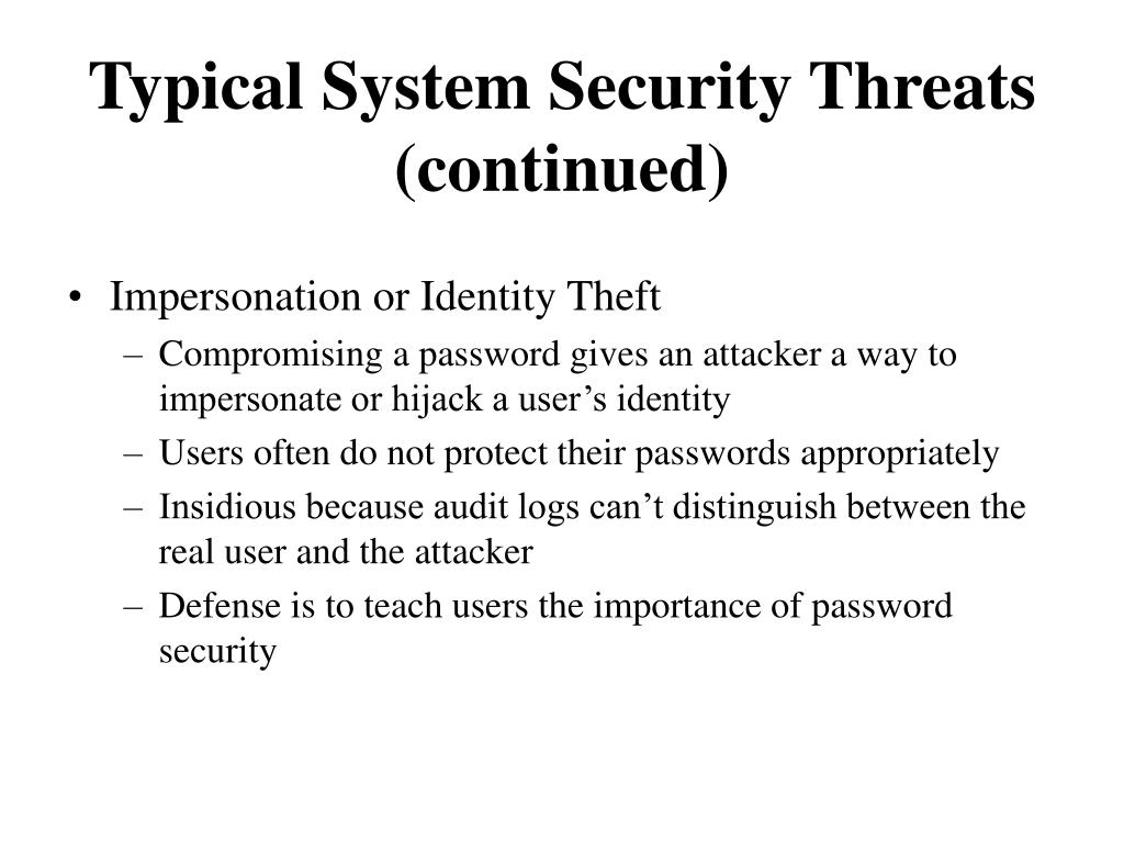 Typical System Security Threats (continued)
