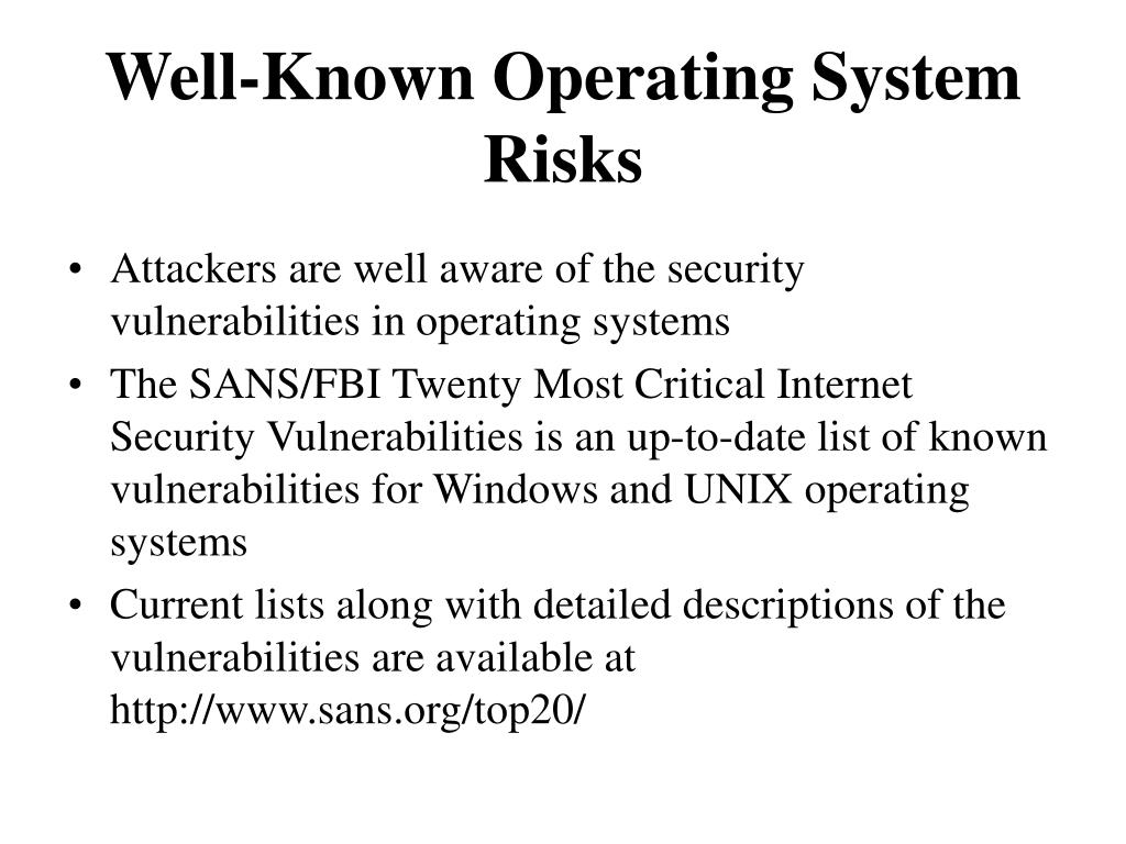 Well-Known Operating System Risks