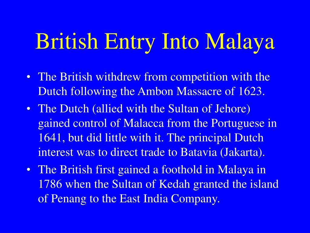 British Entry Into Malaya