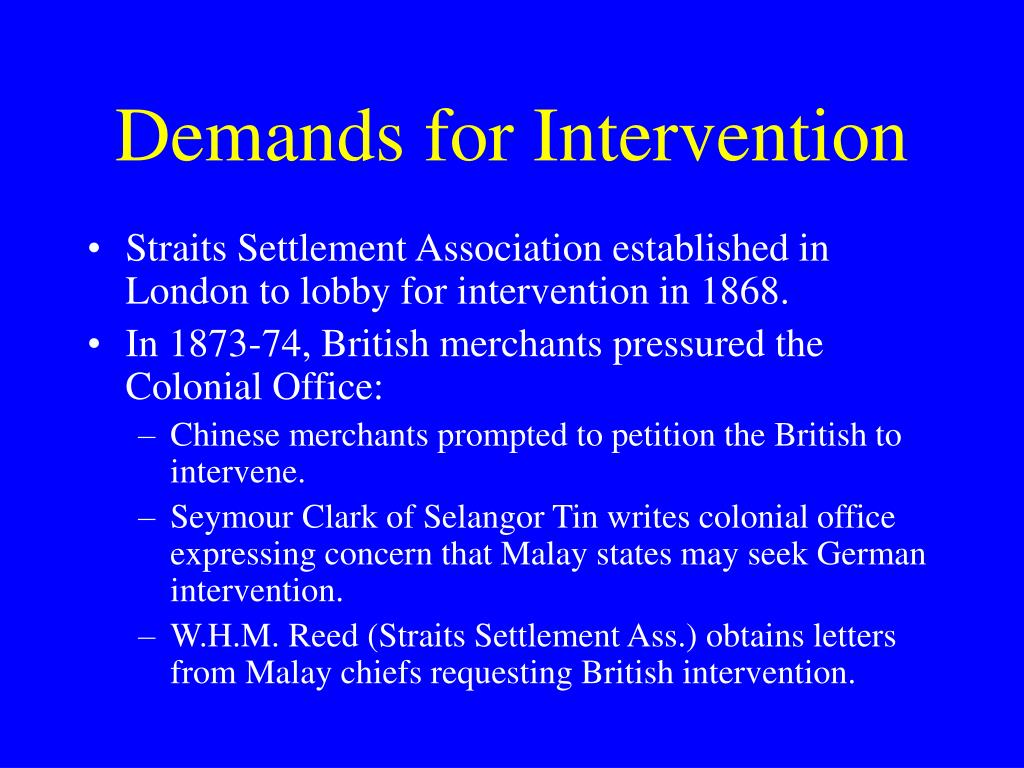 Demands for Intervention