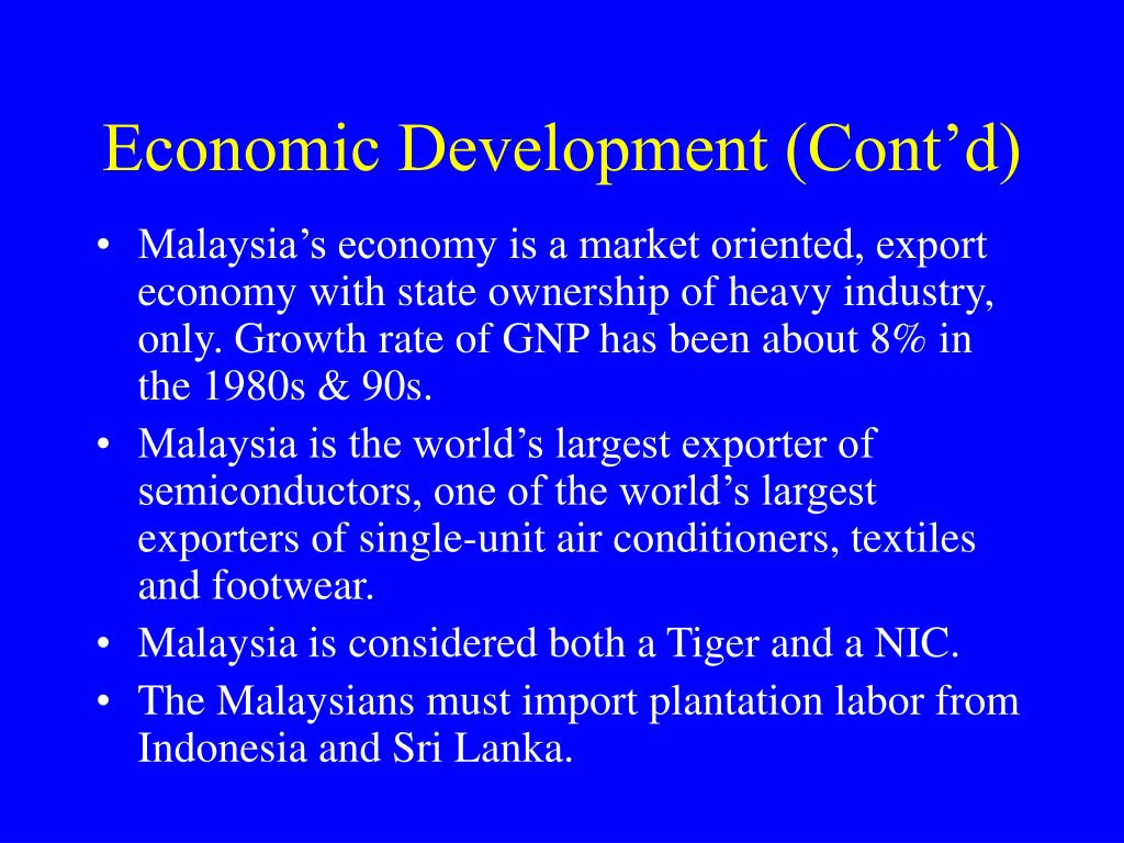 Economic Development (Cont'd)