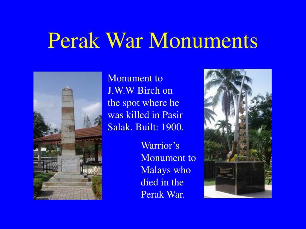 Perak War Monuments