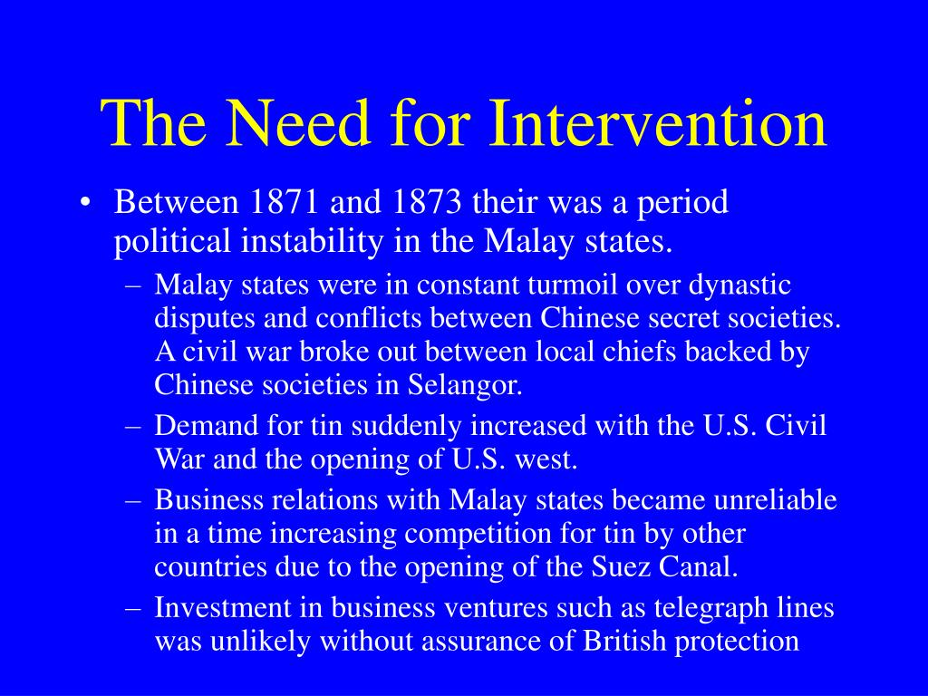 The Need for Intervention